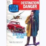 Destination danger